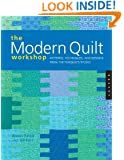The Modern Quilt Workshop: Patterns, Techniques, and Designs from the FunQuilts Studio