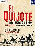 El Quijote para estudiantes de español. Libro de lectura.: The Quixote for Spanish learners. Reading Book  Level A2. Beginners (Read in Spanish nº 7) (Spanish Edition)