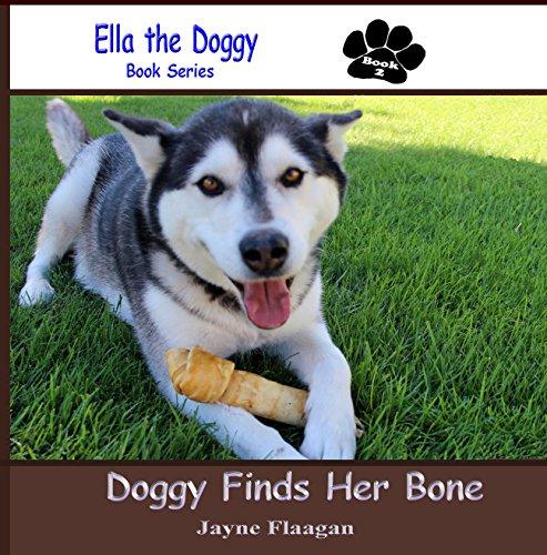 Doggy Finds Her Bone (Ella the Doggy) (English Edition)