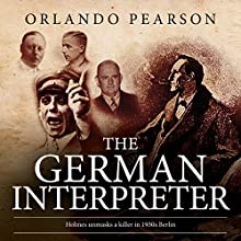 The German Interpreter: The Redacted Sherlock Holmes Audiobook by Orlando Pearson Narrated by Steve White