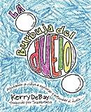 La burbuja del duelo: ayudando a niños a explorar y entender el duelo (Spanish Edition)