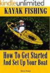 KAYAK FISHING: How to get started and...