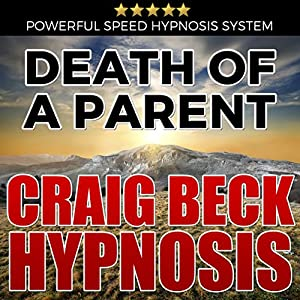 Death of a Parent: Craig Beck Hypnosis Speech