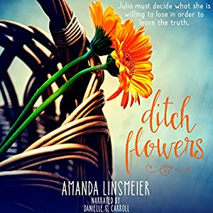 Ditch Flowers Audiobook