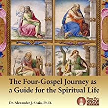The Four-Gospel Journey as a Guide for the Spiritual Life Lecture Auteur(s) : Dr. Alexander J. Shaia PhD Narrateur(s) : Dr. Alexander J. Shaia PhD