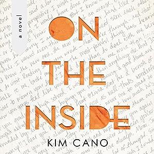 On the Inside: A Novel Audiobook