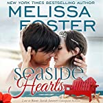 Seaside Hearts: Love in Bloom: Seaside Summers | Melissa Foster