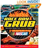 Race Day Grub: Recipes from the NASCAR Family