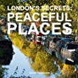 London's Secrets: Peaceful Places