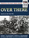 img - for Over There: America in the Great War (Stackpole Military Photo Series) book / textbook / text book
