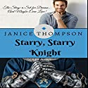Starry, Starry Knight Audiobook by Janice Thompson Narrated by Becky Doughty