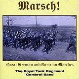 Marsch! - Great German And Austrian Marches