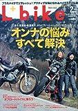 L + bike (レディスバイク) 2010年 02月号 [雑誌]