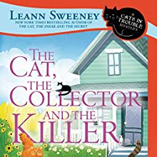 The Cat, the Collector and the Killer: A Cats in Trouble Mystery Audiobook by Leann Sweeney Narrated by Vanessa Johansson