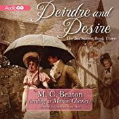 Deirdre and Desire: The Six Sisters, Book 3 | M. C. Beaton, Marion Chesney