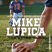 The Extra Yard: Home Team, Book 2 | Mike Lupica