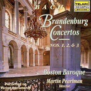 Bach: Brandenburg Concertos Nos. 1, 2, & 3