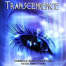 Transcendence Audiobook by Danielle Ackley-McPhail Narrated by Jennifer Fournier