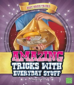 Amazing Tricks with Everyday Stuff (Easy Magic Tricks)