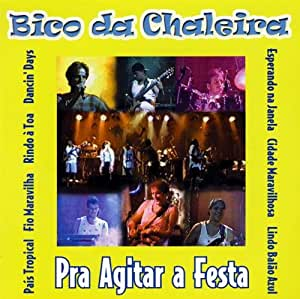 Bico De Chaleira - Pra Agitar a Festa - Amazon.com Music