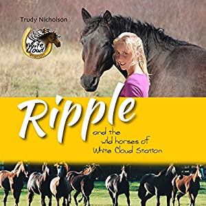 Ripple and the Wild Horses of White Cloud Station Audiobook