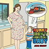 img - for MUMMY DIDN'T HAVE ONE BABY book / textbook / text book