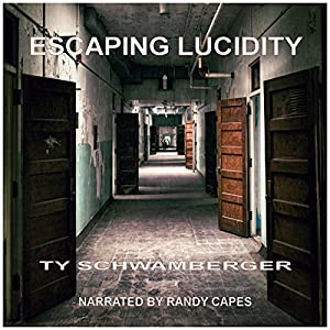 Escaping Lucidity Audiobook