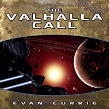 The Valhalla Call (       UNABRIDGED) by Evan Currie Narrated by Dina Pearlman