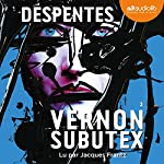 Vernon Subutex 3 | Virginie Despentes