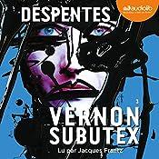 Vernon Subutex 3 | Virginie Despentes