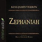 Holy Bible in Audio - King James Version: Zephaniah |  King James Version