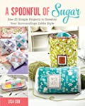 A Spoonful of Sugar: Sew 20 Simple Pr...