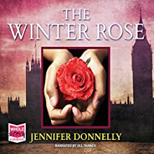 The Winter Rose (       UNABRIDGED) by Jennifer Donnelly Narrated by Jill Tanner