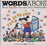 Wordsaroni!: Word Play for You and Your Preschooler (A Brown Paper Preschool Book) (0316034630) by Allison, Linda