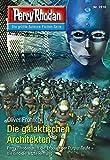 Perry Rhodan 2816: Die galaktischen Architekten (Heftroman): Perry Rhodan-Zyklus