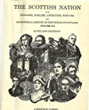 The Scottish nation, or, The surnames, families, literature, honours, and biographical history of the people of Scotland (Volume G-L)