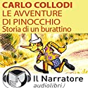 Le avventure di Pinocchio. Storia di un burattino Audiobook by Carlo Collodi Narrated by Moro Silo