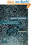 Agile Testing: How to Succeed in an E...