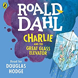 Charlie and the Great Glass Elevator Audiobook