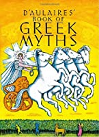 D'Aulaire's Book of Greek Myths (A yearling special)
