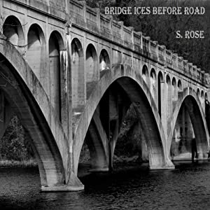 Bridge Ices Before Road | [S. Rose]
