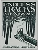 img - for Endless Tracks in the Woods (Crestline Agricultural Series) book / textbook / text book