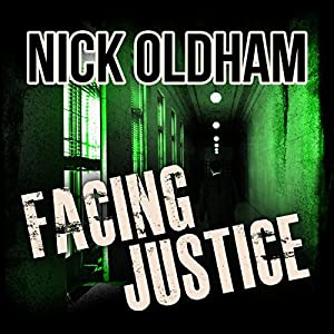 Facing Justice: Henry Christie Series, Book 16 | [Nick Oldham]