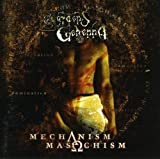 The Mechanism Masochism by Gardens of Gehenna (2003-12-01)