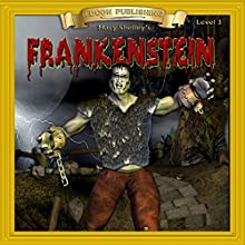 Frankenstein: Bring the Classics to Life | Livre audio Auteur(s) : Mary Shelley Narrateur(s) :  Iman