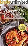 Cheap Crock Pot Recipes: Over 50 Easy...