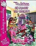"""Afficher """"Téa sisters n° 5 Un Projet top secret !"""""""