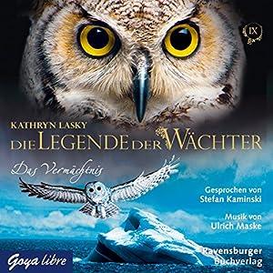 Das Vermächtnis (Die Legende der Wächter 9) Hörbuch