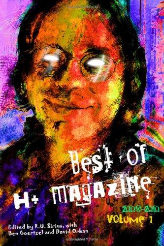 Best Of H+ Magazine, Vol. 1: 2008-2010 (Volume 1)