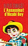 L'Assassinat d'Hicabi Bey par Canig�z